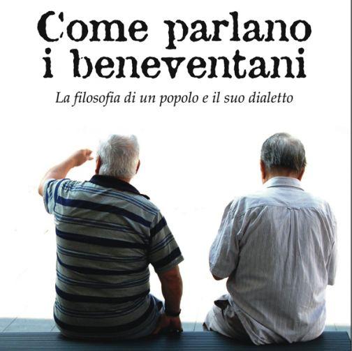 'Come parlano i beneventani', esce la ristampa sul linguaggio sannita