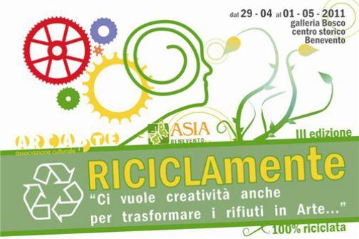 'Riciclamente', 29 aprile – 1 maggio 2011 alla Galleria Bosco di Benevento