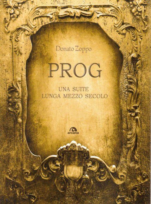 Alla Luidig Donato Zoppo presenta il suo nuovo libro Prog