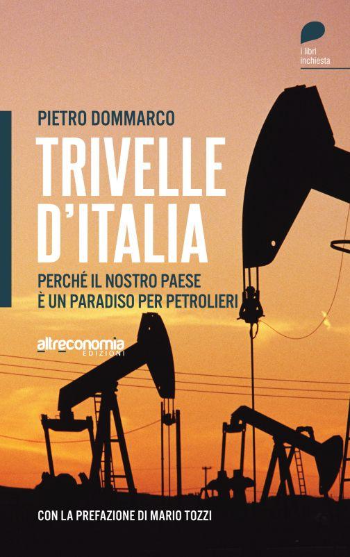 In 'Cantieri di Legalità' le 'Trivelle d'Italia' tra ambiente ed informazione