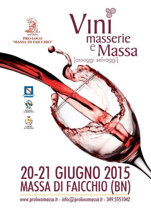 Massa di Faicchio, Vini, masserie e Massa: il 20 – 21 giugno