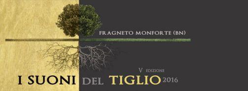 Fragneto Monforte, 'I Suoni del Tiglio': il 26-27-28 agosto