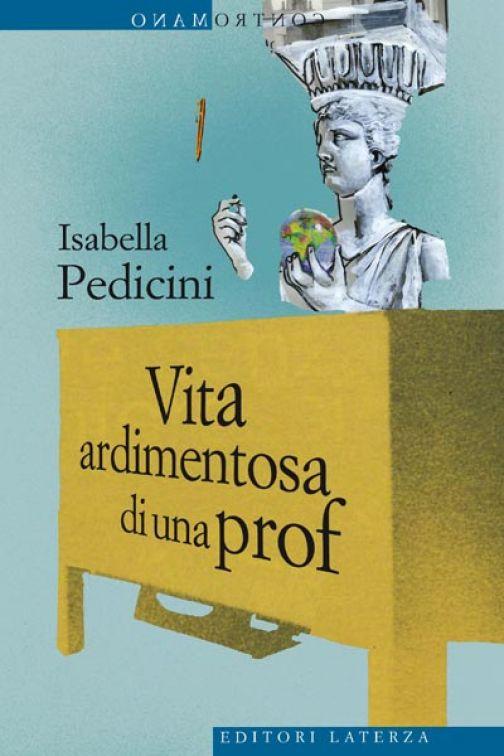 """Il nuovo libro di Isabella Pedicini, """"Vita ardimentosa di una prof"""": doppia presentazione nel Sannio"""