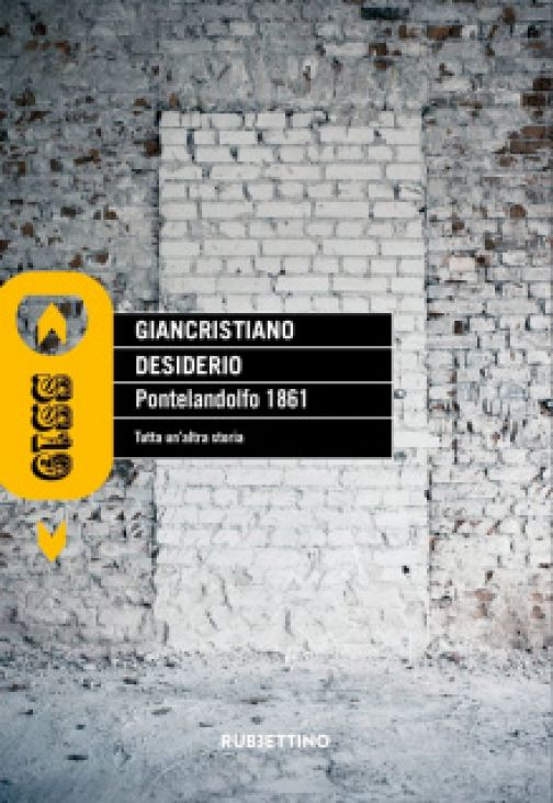 Giancristiano Desiderio, Pontelandolfo 1861: Tutta un'altra storia!