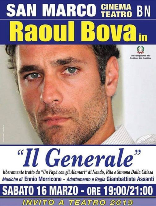 """Sabato 16 marzo al """"San Marco"""" Raoul Bova in """"Il generale"""",  reading teatrale di Giambattista Assanti"""