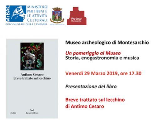 Un pomeriggio al Museo: Storia, enogastronomia e musica a Montesarchio