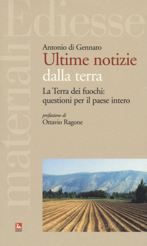 Campania è l'oro dei campi. Non è Terra dei fuochi.