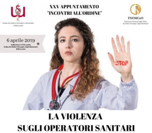 L'Ordine dei Medici e la violenza sugli operatori sanitari