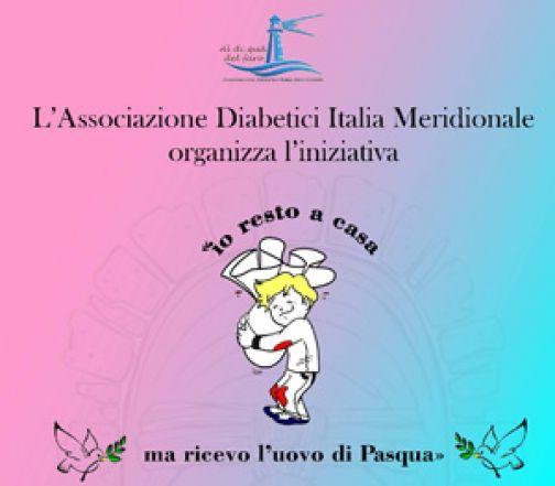 """L'Associazione Diabetici organizza """"Io resto a casa ma ricevo l'uovo di Pasqua""""."""
